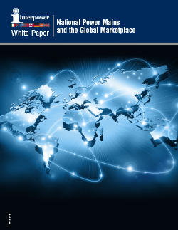 National Power Mains and the Global Market Place White Paper